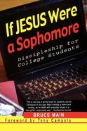 If Jesus Were a Sophomore