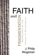 Faith and Fragmentation