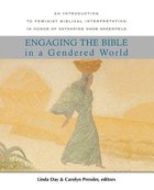 Engaging the Bible in a Gendered World