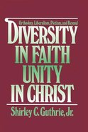 Diversity in Faith, Unity in Christ Paperback