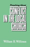Preaching About Conflict in the Local Church Paperback