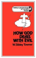 Preaching About How God Deals With Evil Paperback
