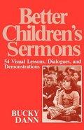 Better Children's Sermons
