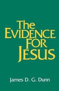 The Evidence For Jesus Paperback
