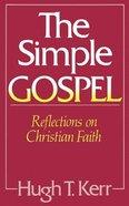 The Simple Gospel Paperback
