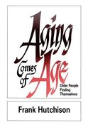 Aging Comes of Age