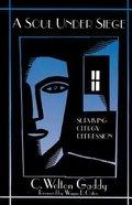 A Soul Under Siege Paperback