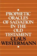 Prophetic Oracles of Salvation in the Old Testament Paperback