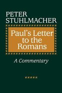 Paul's Letter to the Romans: A Commentary Paperback