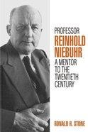 Professor Reinhold Niebuhr Paperback