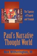 Paul's Narrative Thought World Paperback