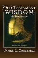 Old Testament Wisdom Paperback
