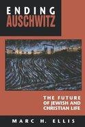 Ending Auschwitz Paperback