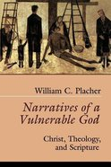 Narratives of a Vulnerable God Paperback