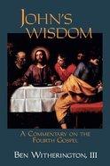John's Wisdom Paperback