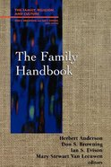 The Family Handbook (Family Religion & Culture Series)