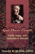 God Never Forgets Paperback