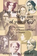 You Have Stepped Out of Your Place Paperback