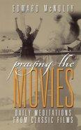 Praying the Movies