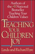 Teaching Your Children Joy Paperback