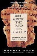 Who Wrote the Dead Sea Scrolls ? Paperback
