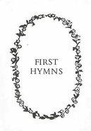First Hymns Hardback