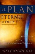 El Plan Eterno De Dios (God's Eternal Plan)