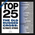 Top 25 Hymns: The Old Rugged Cross (2cd)