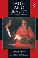 Faith and Beauty Paperback
