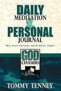 The God Chasers: Daily Meditation & Personal Journal Paperback