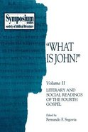 What is John? (Vol 2) Paperback