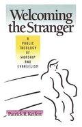 Welcoming the Stranger Paperback