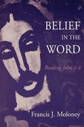 Belief in the Word Paperback