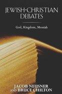 Jewish-Christian Debates Paperback