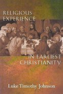 Religious Experience in Earliest Christianity Paperback
