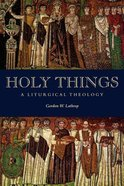 Holy Things Paperback