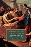 Healing in the New Testament Paperback