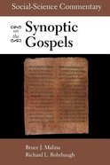 Social-Science Commentary on the Synoptic Gospels (2nd Edition)