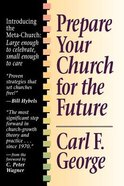 Prepare Your Church For the Future Paperback
