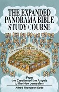 The Expanded Panorama Bible Study Course (The New Panorama Bible Study Course) Paperback