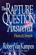The Rapture Question Answered Paperback