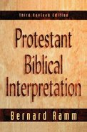Protestant Biblical Interpretation (3rd Edition) Paperback