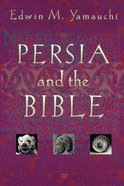 Persia and the Bible Paperback