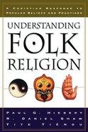 Understanding Folk Religion Paperback