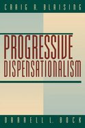 Progressive Dispensationalism Paperback