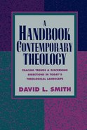 A Handbook of Contemporary Theology Paperback