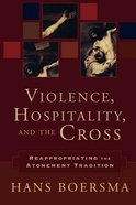 Violence, Hospitality, and the Cross Paperback