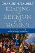Reading the Sermon on the Mount Paperback
