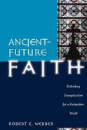 Ancient Future: Faith (Ancient-future Series)