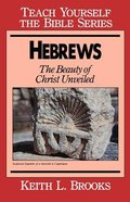 Hebrews (Teach Yourself The Bible Series) Paperback